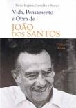 Vida Pensamento e Obra de Joao dos Santos MEDIUM