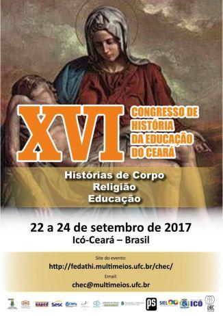 XVI CONGRESSO DE HISTÓRIA DA EDUCAÇÃO DO CEARÁ - 2017